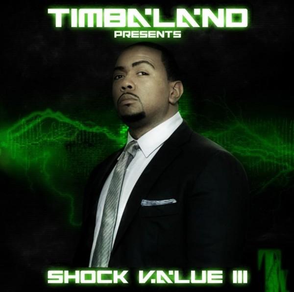 "Timbaland's ""Shock Value III"""